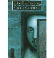 Reckoning, The: The Murder of Christopher Marloweby: Nicholl, Charles - Product Image