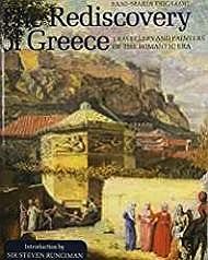 Rediscovery of Greece, The: Travellers and Painters of the Romantic EraTsigakou, Fani-Maria - Product Image