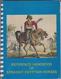 Reference Handbook of Straight Egyptian Horses - Volume 1Pyramid Society - Product Image