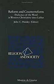 Reform and Counterreform: Dialectics of the Word in Western Christianity Since LutherHawley, John C.(Editor) - Product Image
