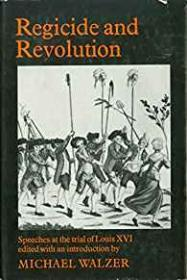 Regicide and Revolutionby: Walzer, Michael - Product Image