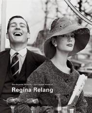 Regina Relang: The Elegant World Of Regina Relangby: Ley, Andreas - Product Image
