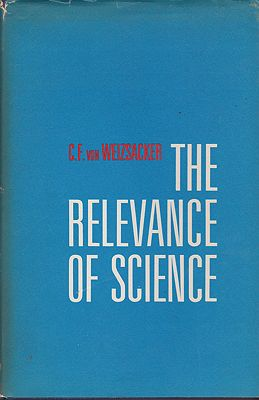 Relevance of Science, The:  Creation & Cosmogony - Gifford Lectures 1959-60Von Weizsacker, C. F.  - Product Image