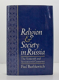 Religion & Society in Russia: The Sixteenth and Seventeenth CenturiesBushkovitch, Paul - Product Image