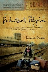 Reluctant Pilgrim: A Moody, Somewhat SelfIndulgent Introvert's Search for Spiritual Communityby: Okoro, Enuma - Product Image