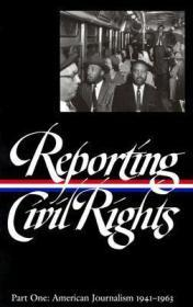 Reporting Civil Rights Part One: American Journalism 1941 - 1963 Carson Clayborne Compiler; Garrow David J. Compiler; Kovach Bill Compiler; Polsgrove Carol Compiler - Product Image