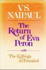 Return of Eva Peronby: Naipaul, V. S. - Product Image