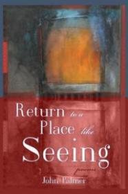 Return to a Place Like Seeingby: Palmer, John - Product Image