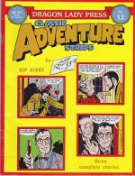Rip Kirby in Africa 2/20/56 - 10/20/56 - Dragon Lady Classic Adventure Strips No. 12by: Raymond, Alex - Product Image