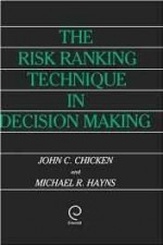 Risk Ranking Technique in Decision Making, Theby: Chicken, John C. - Product Image