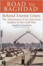 Road to Baghdad: Behind Enemy Lines: The Adventures of an American Soldier in the Gulf WarStanton, Martin - Product Image