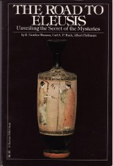 Road to Eleusis, The : Unveiling the Secret of the Mysteriesby: Wasson, R. Gordon - Product Image