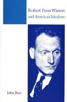 Robert Penn Warren and American idealismBurt, John - Product Image
