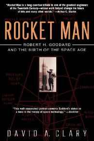 Rocket Man: Robert H. Goddard and the Birth of the Space AgeClary, David A. - Product Image