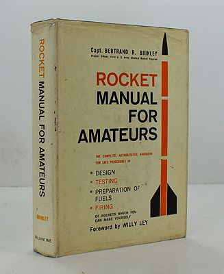 Rocket Manual for AmateursBrinley, Capt. Bertrand R. - Product Image