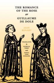 Romance of the Rose, or, Guillaume de Dole, TheRenart, Jean - Product Image