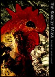 Rooster Mask, The : POEMS (Illinois Poetry)by: Hart, Henry - Product Image