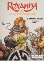 Roxanna and the Quest for the Time Bird: 1. Ramor's Conchby: Letendre and Loisel - Product Image