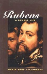 Rubens: A Double Lifeby: Lescourret, Marie-Anne - Product Image