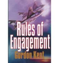 Rules of Engagement, The by: Kent, Gordon - Product Image