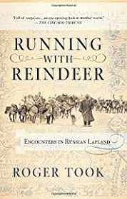 Running With Reindeer: Encounters In Russian LaplandTook, Roger - Product Image