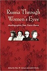 Russia Through Women's Eyes: Autobiographies from Tsarist RussiaClyman, Toby W. (Editor) - Product Image