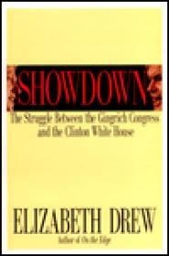 SHOWDOWN: The Struggle Between the Gingrich Congress and the Clinton White Houseby: Drew, Elizabeth - Product Image