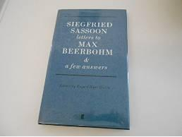 SIEGFRIED SASSOON LETTERS TO MAX BEERBOHM: WITH A FEW ANSWERSSassoon, Siegfried - Product Image