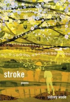 STROKE: POEMSWade, Sidney - Product Image