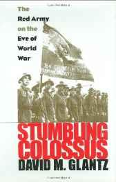 STUMBLING COLOSSUS: THE RED ARMY ON THE EVE OF WORLD WARGlantz, David M. - Product Image