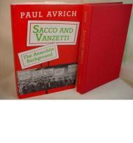 Sacco and Vanzetti: The Anarchist Backgroundby: Avrich, Paul - Product Image