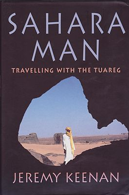 Sahara Man: Travelling with the TuaregKeenan, Jeremy - Product Image