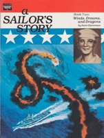 Sailor's Story, A: Book Two - Winds, Dreams and Dragonsby: Glanzman, Sam - Product Image