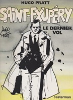 Saint-Exupery. Le Dernier Vol. (French Edition)by: Pratt, Hugo  - Product Image