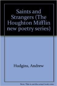 Saints and Strangers (New Poetry Series)by: Hudgins, Andrew - Product Image