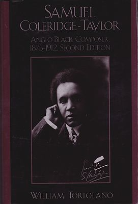 Samuel Coleridge-Taylor: Anglo-Black Composer, 1875-1912Tortolano, William  - Product Image
