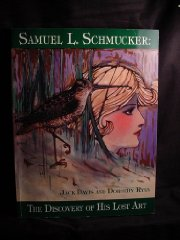 Samuel L. Schmucker: The Discovery of His Lost Artby: Ryan, Dorothy & Jack Davis - Product Image