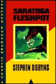 Saratoga Fleshpot (uncorrected proof)by: Dobyns, Stephen - Product Image