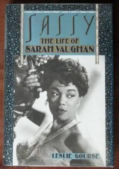 Sassy: the life of Sarah VaughanGourse, Leslie - Product Image