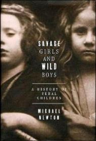Savage Girls and Wild Boys: A History of Feral Childrenby: No Author - Product Image
