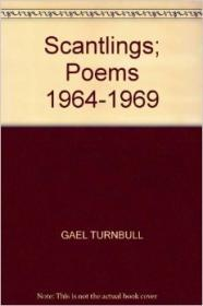 Scantlings: Poems 1964-1969by: Turnbull, Gael - Product Image
