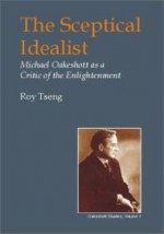 Sceptical Idealist: Michael Oakeshott as a Critic of the Enlightenment (British Idealist Studies, Series 1: Oakeshott)by: Tseng, Roy - Product Image