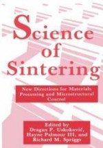 Science of Sintering: New Directions for Materials Processing and Microstructural Controlby: III, H. Palmour - Product Image