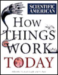 Scientific American: How Things Work Todayby: Wright, Michael (Editor) - Product Image