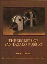 Secrets of San Lazaro Pueblo, The (SIGNED)Fenn, Forrest - Product Image