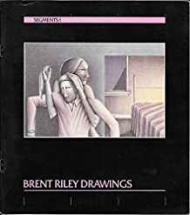 Segments 1: Brent Riley Drawingsby: Rogers-Lafferty (essay), Sarah - Product Image