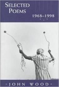Selected Poems 1968-1998by: Wood, John - Product Image