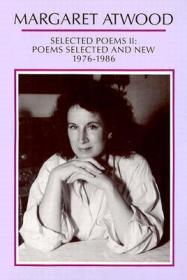 Selected Poems II: Poems Selected and New 1976-1986by: Atwood, Margaret - Product Image