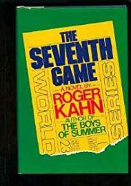 Seventh Game, Theby: Kahn , Roger - Product Image