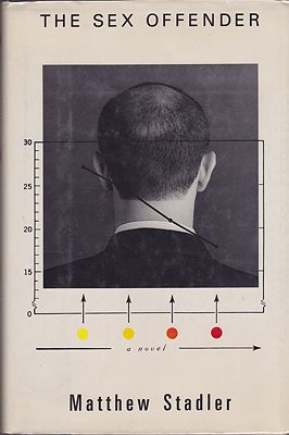 Sex Offender, The (SIGNED COPY)Stadler, Matthew - Product Image